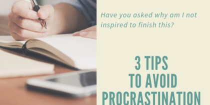 Why we procrastinate and tips on how to avoid it